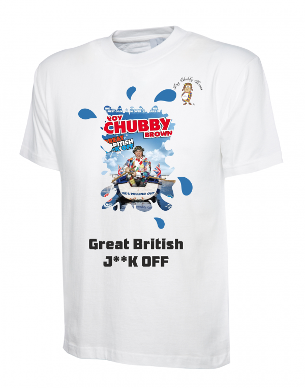 Roy Chubby Brown DVD T Shirts Great British Jerk Off