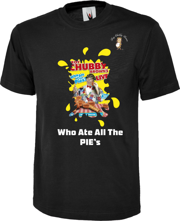 Roy Chubby Brown DVD T Shirts Who Ate All The Pies