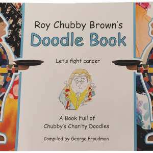 "Roy Chubby Brown Doodle Book ""Lets Fight Cancer"" Including a personally signed certificate of authenticity"