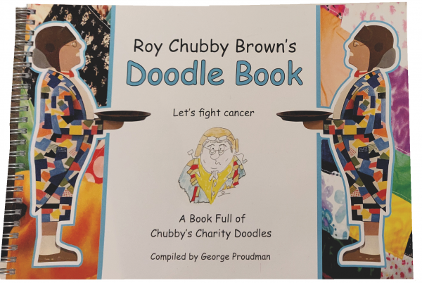 Roy Chubby Brown Doodle Book Full of Chubby's Charity Doodles