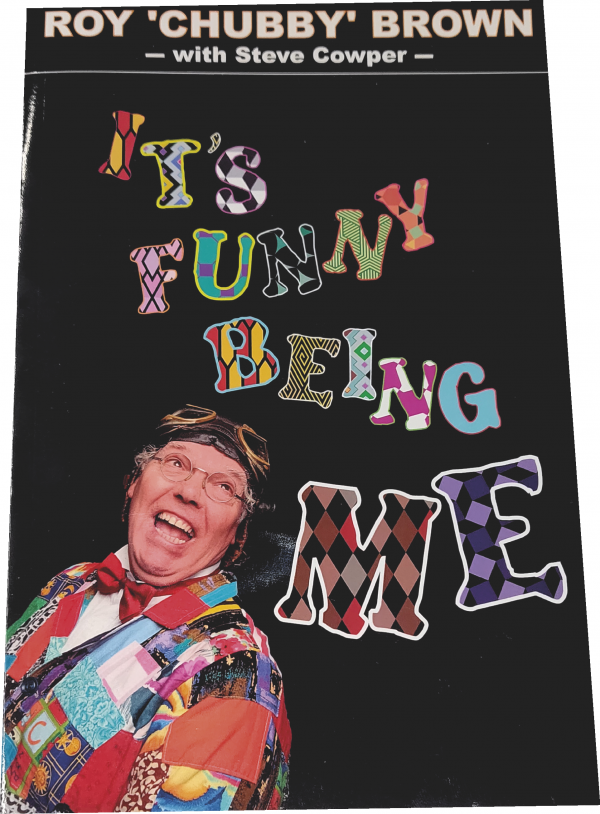 Roy Chubby Brown It's Fun Being Me