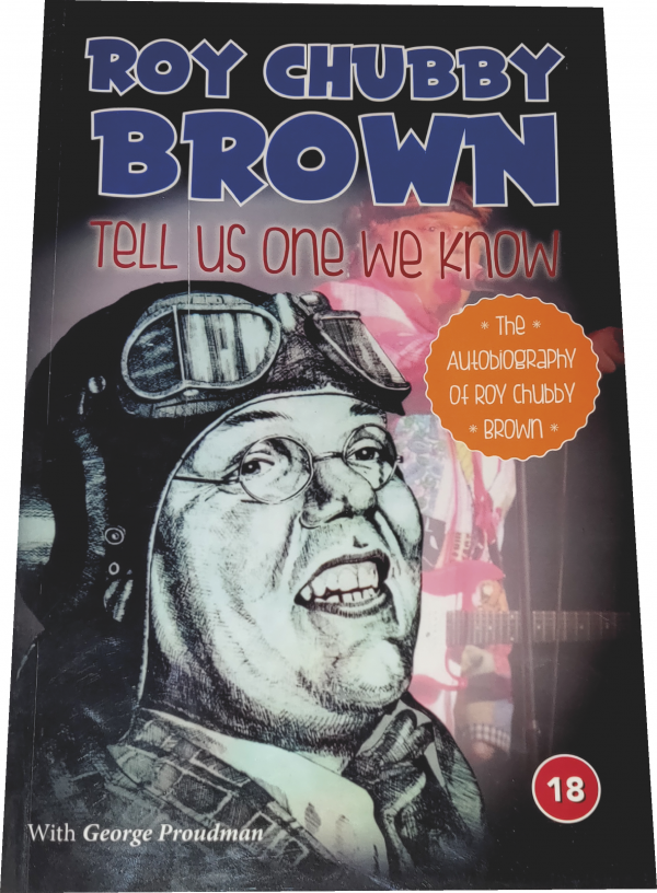 Roy Chubby Brown Tell Us One We Know
