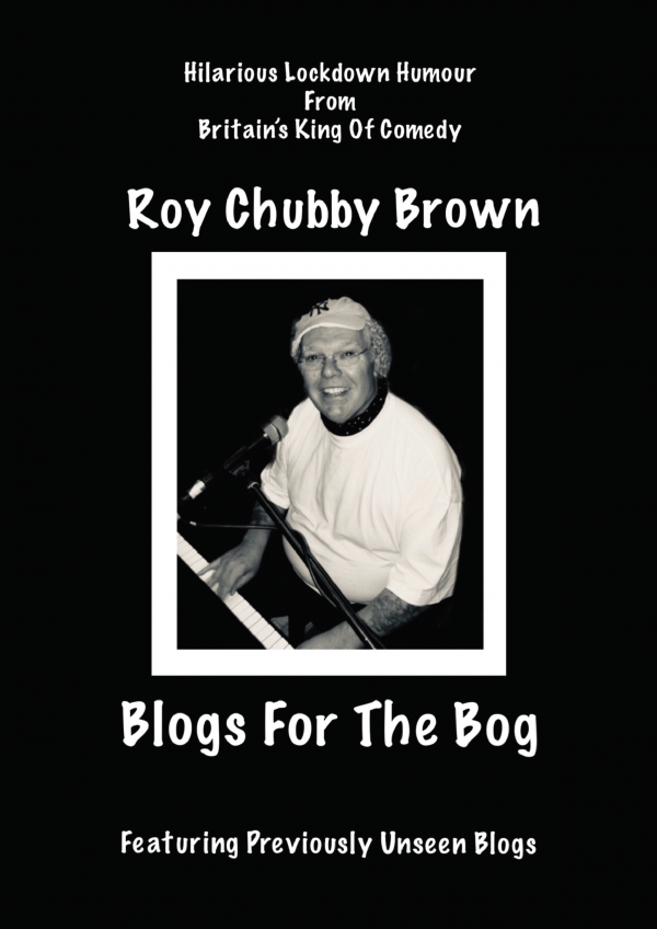 Chubby Brown Blogs For The Bog